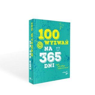100 wyzwań na 365 dni, czyli jak odkryć siebie na nowo?