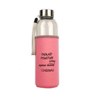 Butelka szklana w neoprenowym etui 500 ml Padłaś? Powstań! RÓŻOWA