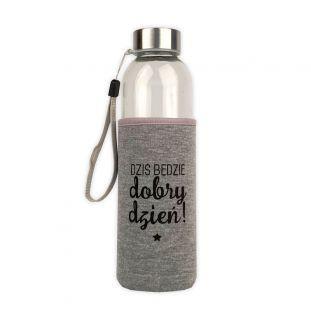 Butelka szklana w neoprenowym etui 500 ml Dziś będzie dobry dzień! SZARA